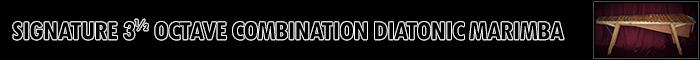 Signature 3 and a half Octave Combination Diatonic Marimba