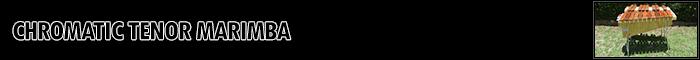 Chromatic Tenor Marimba