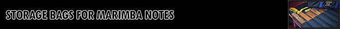 Marimba Note Storage Bags